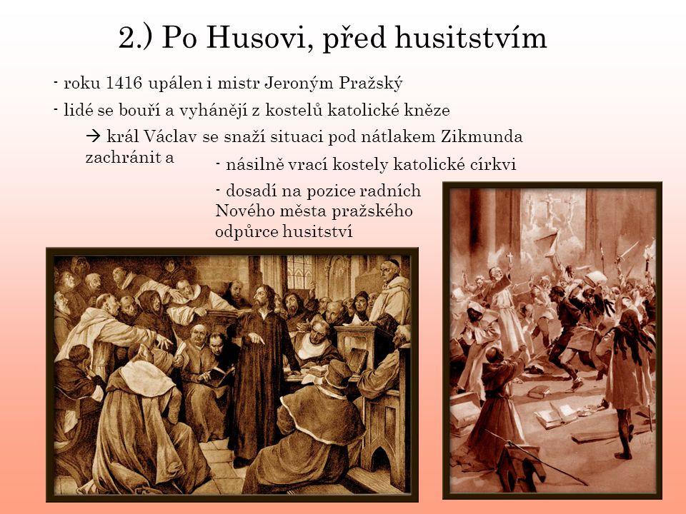2.) Po Husovi, před husitstvím