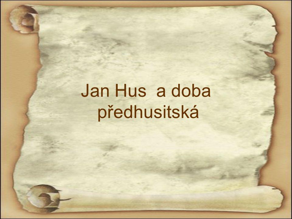 Jan Hus a doba předhusitská