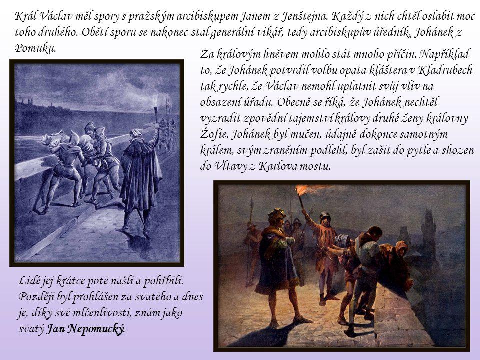 Král Václav měl spory s pražským arcibiskupem Janem z Jenštejna