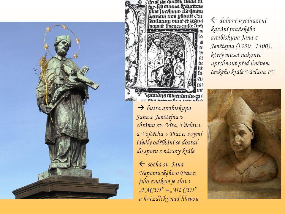  dobové vyobrazení kazání pražského arcibiskupa Jana z Jenštejna (1350 - 1400) , který musel nakonec uprchnout před hněvem českého krále Václava IV.