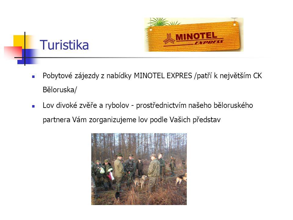 Turistika Pobytové zájezdy z nabídky MINOTEL EXPRES /patří k největším CK Běloruska/