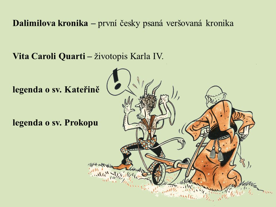 Dalimilova kronika – první česky psaná veršovaná kronika