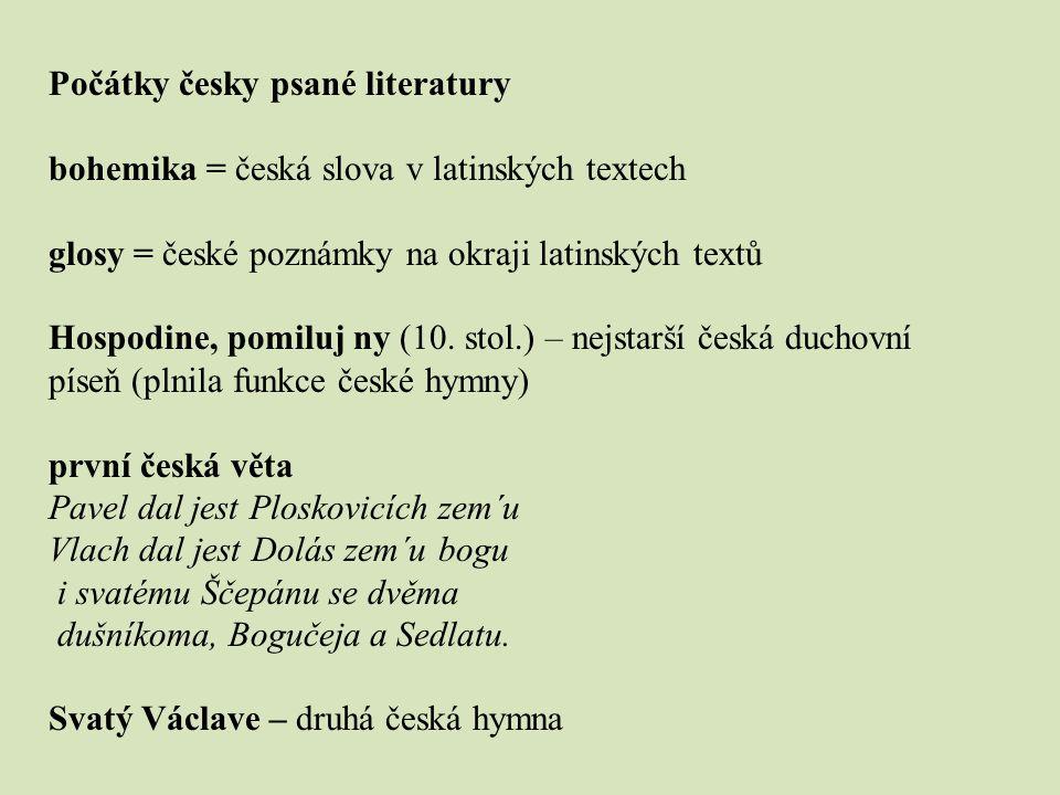 Počátky česky psané literatury