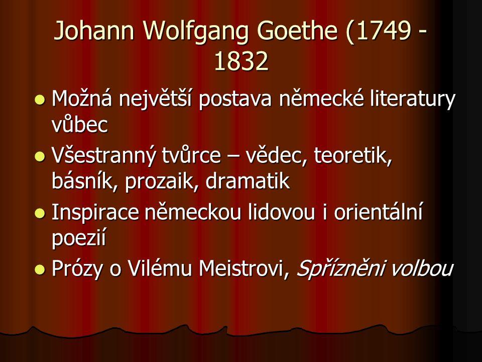Johann Wolfgang Goethe (1749 -1832