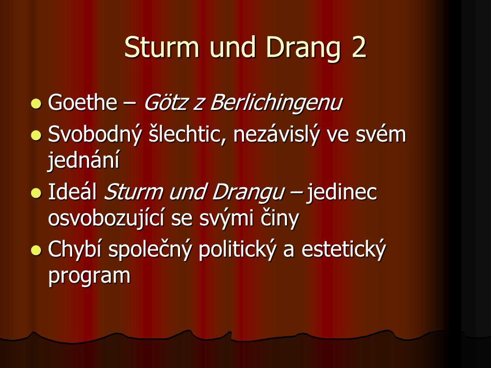 Sturm und Drang 2 Goethe – Götz z Berlichingenu