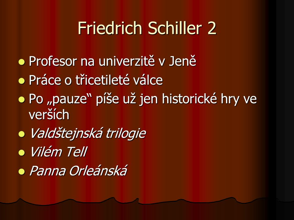 Friedrich Schiller 2 Profesor na univerzitě v Jeně