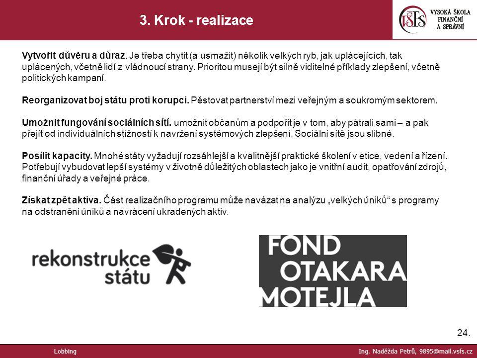3. Krok - realizace