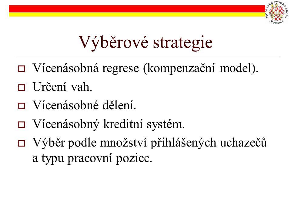 Výběrové strategie Vícenásobná regrese (kompenzační model).