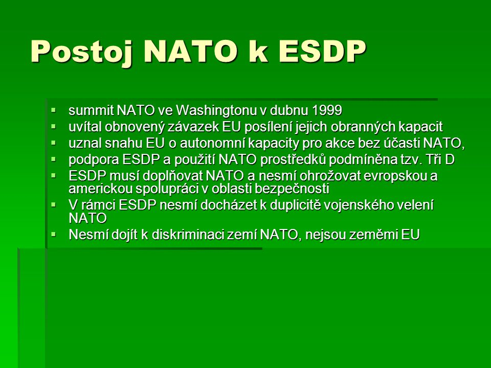 Postoj NATO k ESDP summit NATO ve Washingtonu v dubnu 1999
