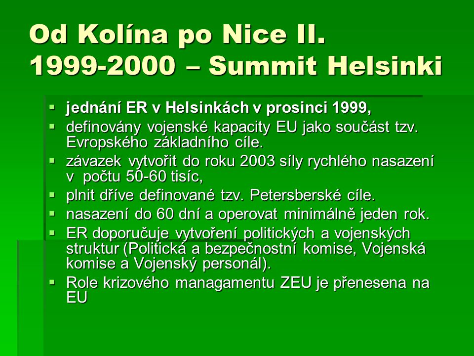 Od Kolína po Nice II. 1999-2000 – Summit Helsinki