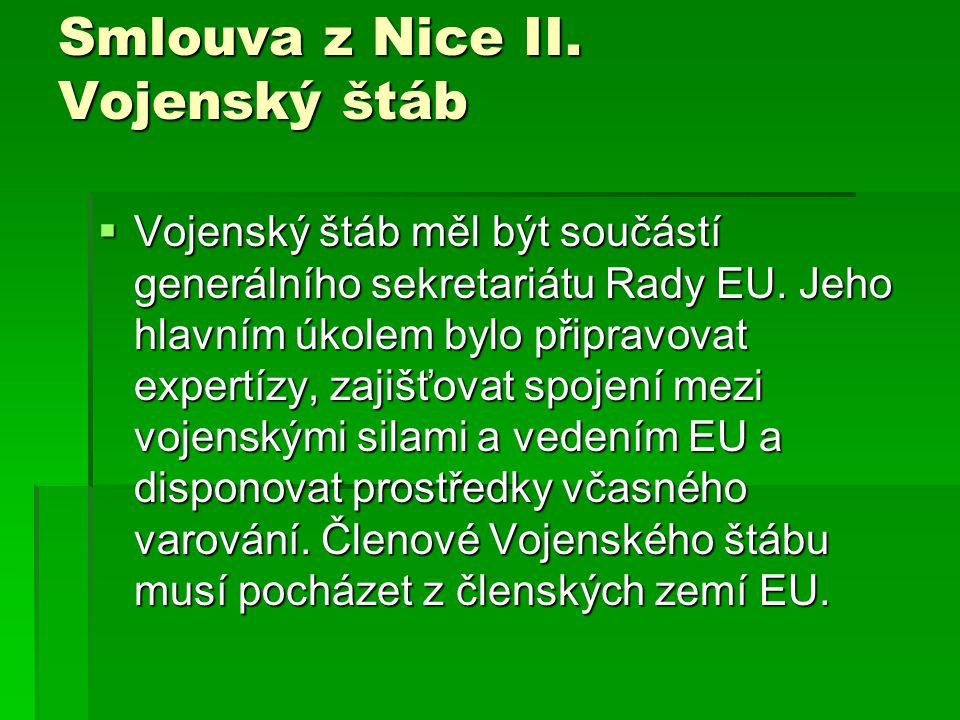 Smlouva z Nice II. Vojenský štáb