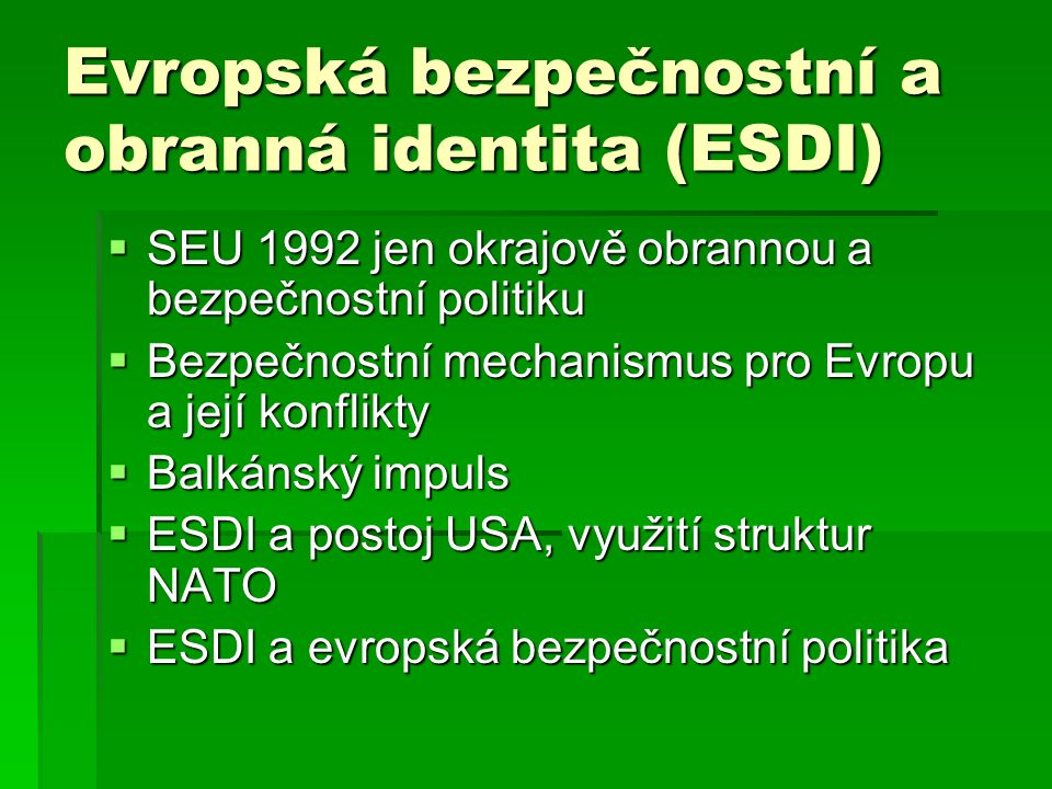 Evropská bezpečnostní a obranná identita (ESDI)