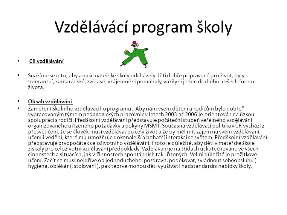Vzdělávácí program školy