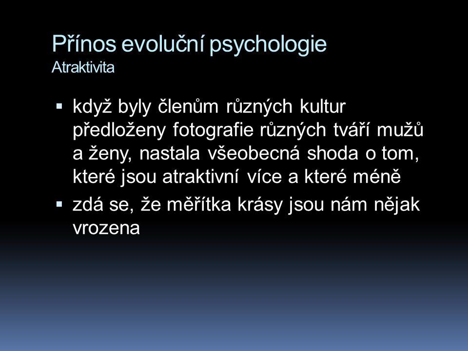 Přínos evoluční psychologie Atraktivita