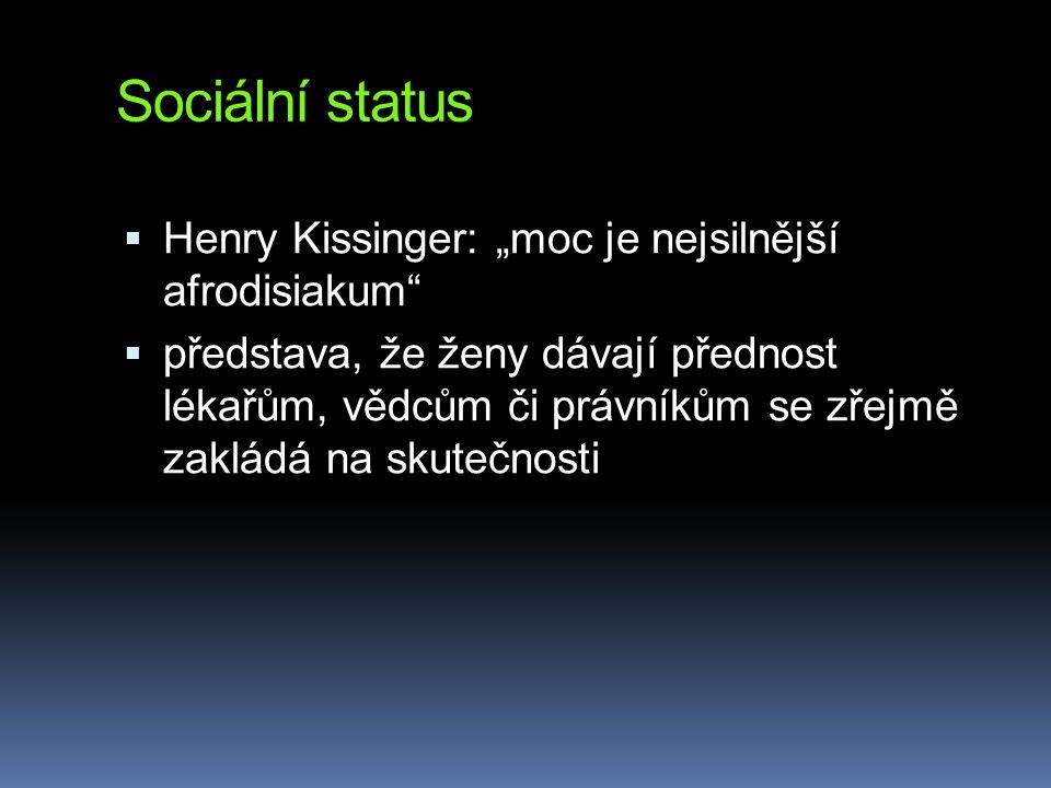 """Sociální status Henry Kissinger: """"moc je nejsilnější afrodisiakum"""