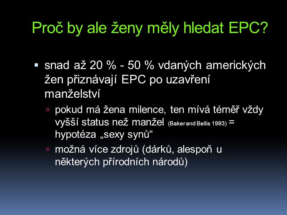 Proč by ale ženy měly hledat EPC