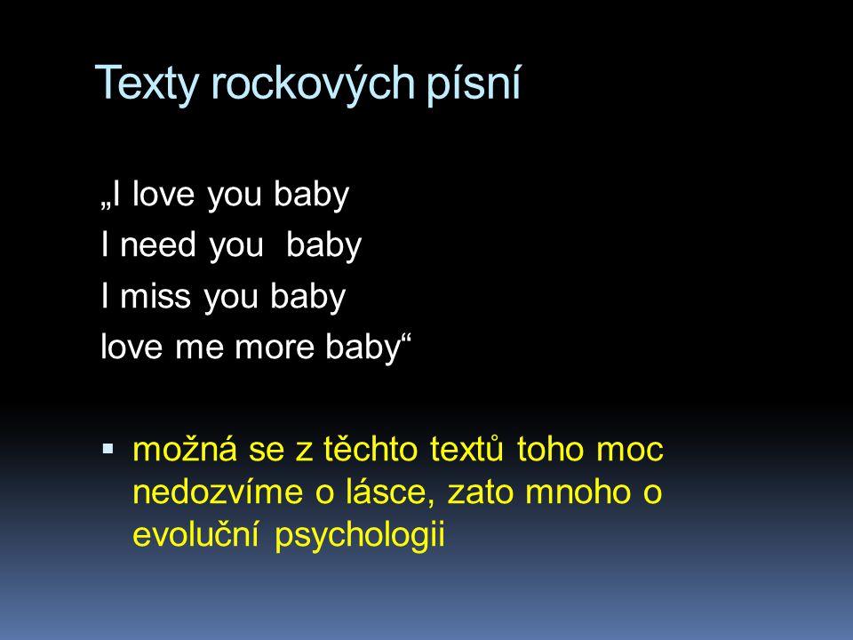 """Texty rockových písní """"I love you baby I need you baby I miss you baby"""