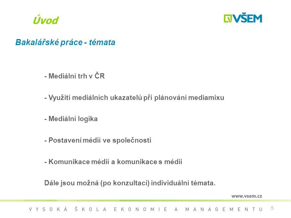 Úvod Bakalářské práce - témata - Mediální trh v ČR