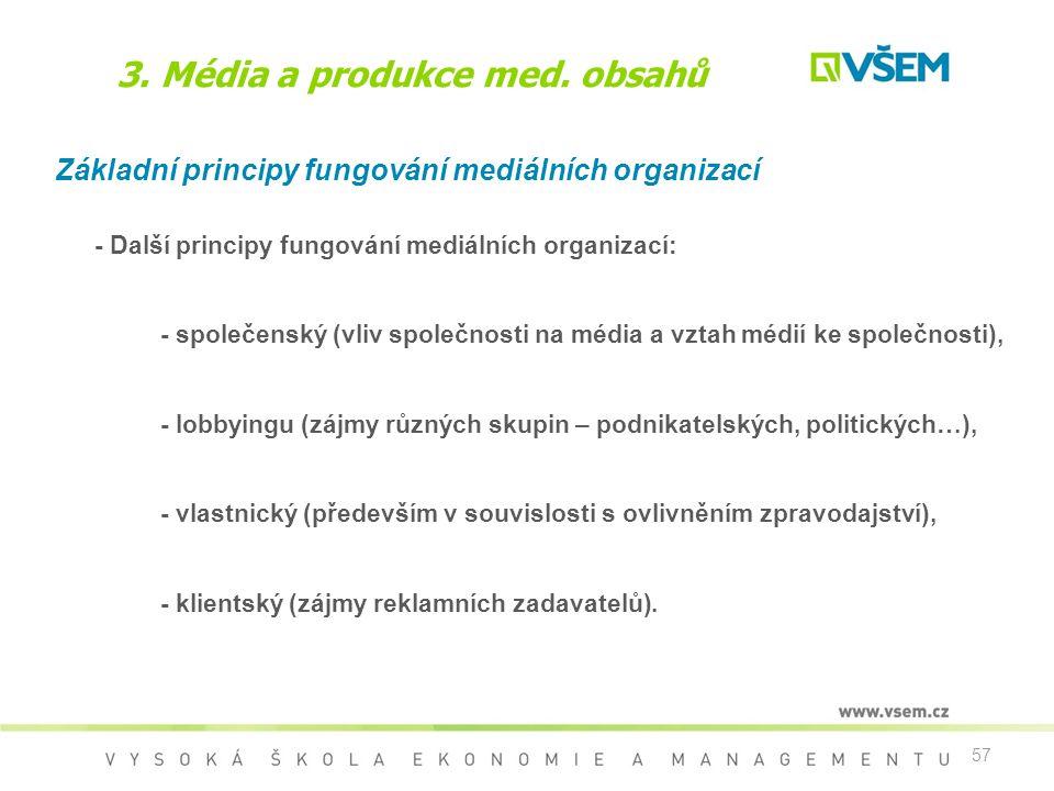 3. Média a produkce med. obsahů