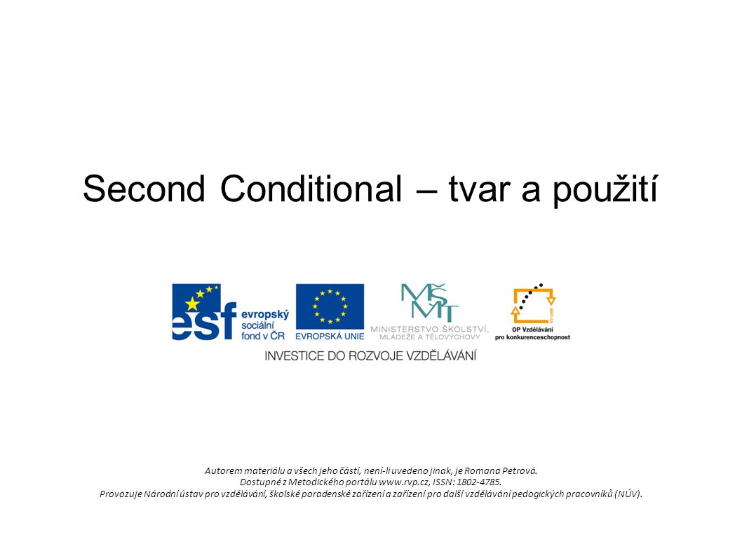 Second Conditional – tvar a použití