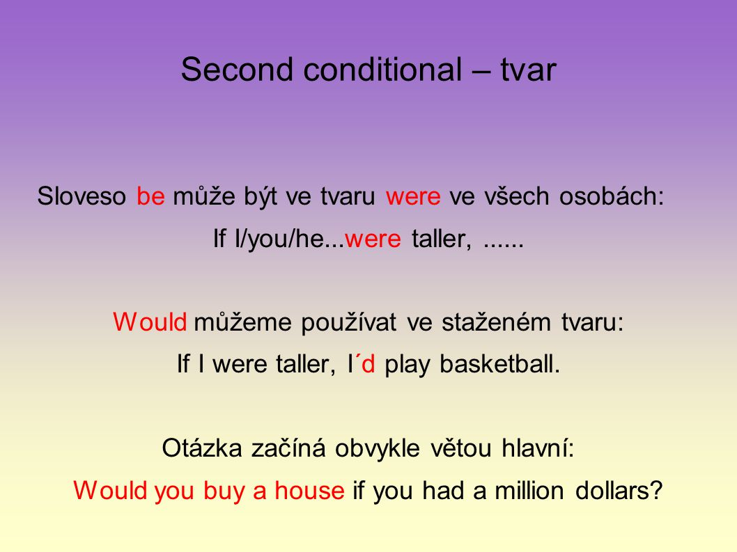 Second conditional – tvar