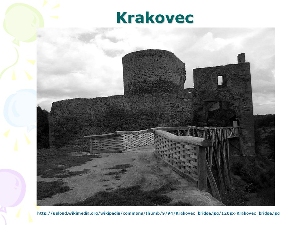 Krakovec http://upload.wikimedia.org/wikipedia/commons/thumb/9/94/Krakovec_bridge.jpg/120px-Krakovec_bridge.jpg.