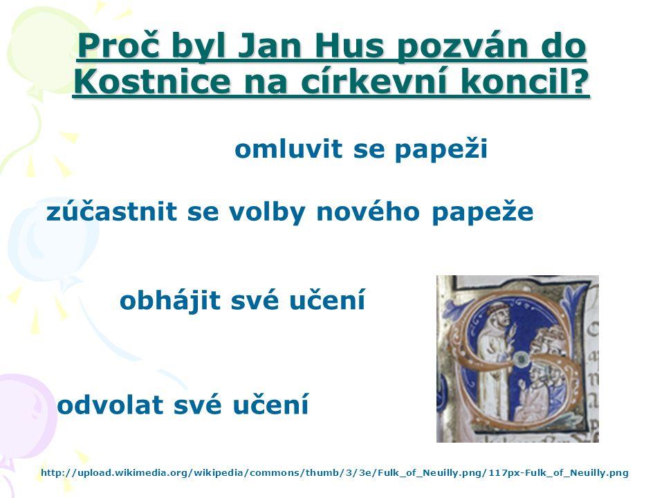 Proč byl Jan Hus pozván do Kostnice na církevní koncil