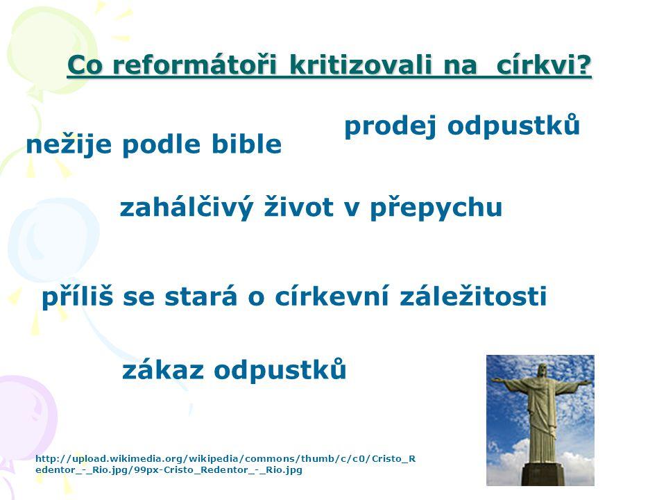 Co reformátoři kritizovali na církvi