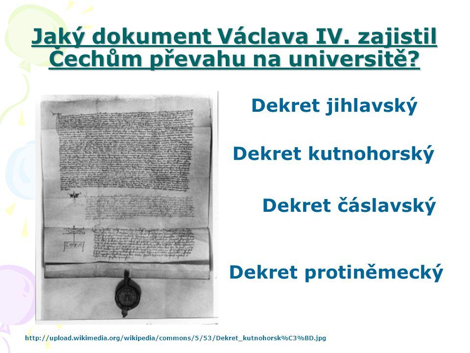 Jaký dokument Václava IV. zajistil Čechům převahu na universitě