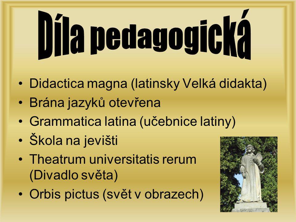 Díla pedagogická Didactica magna (latinsky Velká didakta)