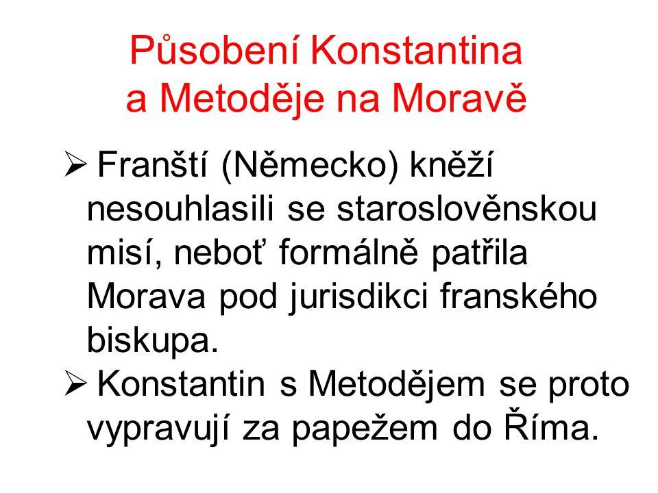 Působení Konstantina a Metoděje na Moravě