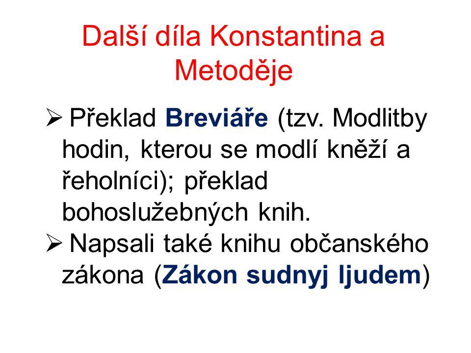 Další díla Konstantina a Metoděje