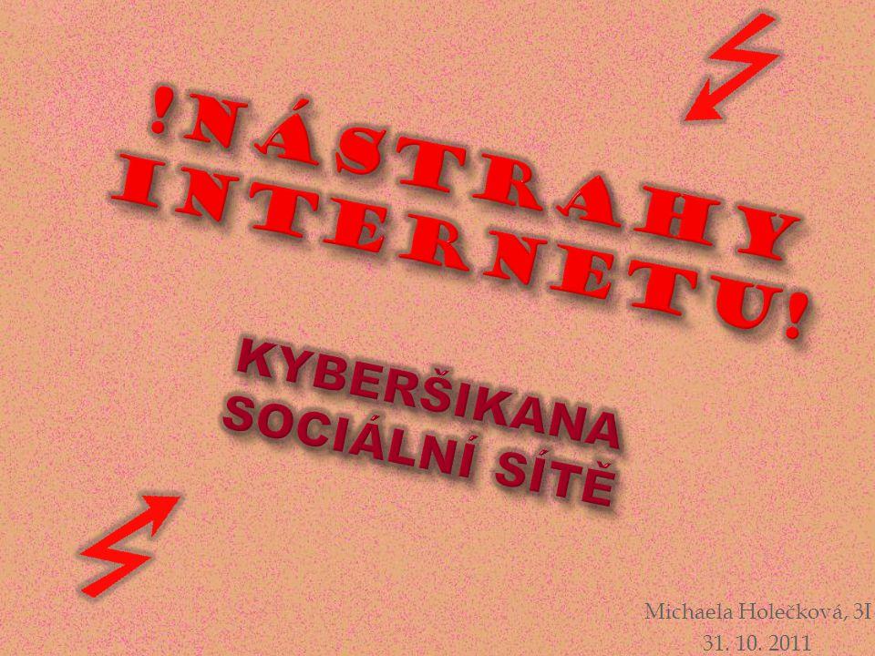!NÁSTRAHY INTERNETU! Kyberšikana sociální sítě