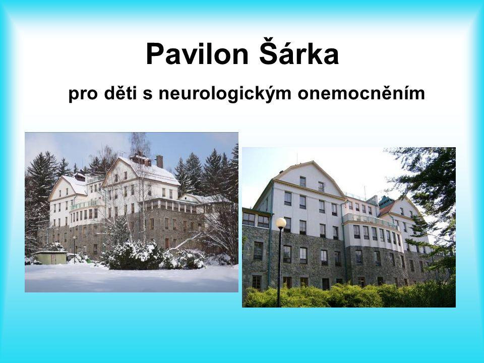 Pavilon Šárka pro děti s neurologickým onemocněním