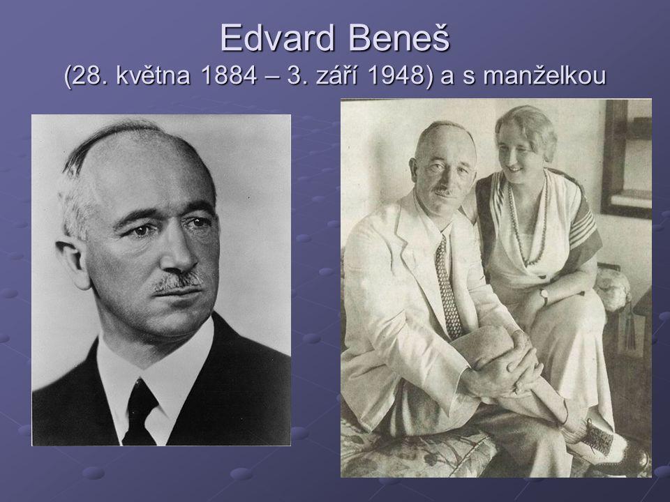 Edvard Beneš (28. května 1884 – 3. září 1948) a s manželkou