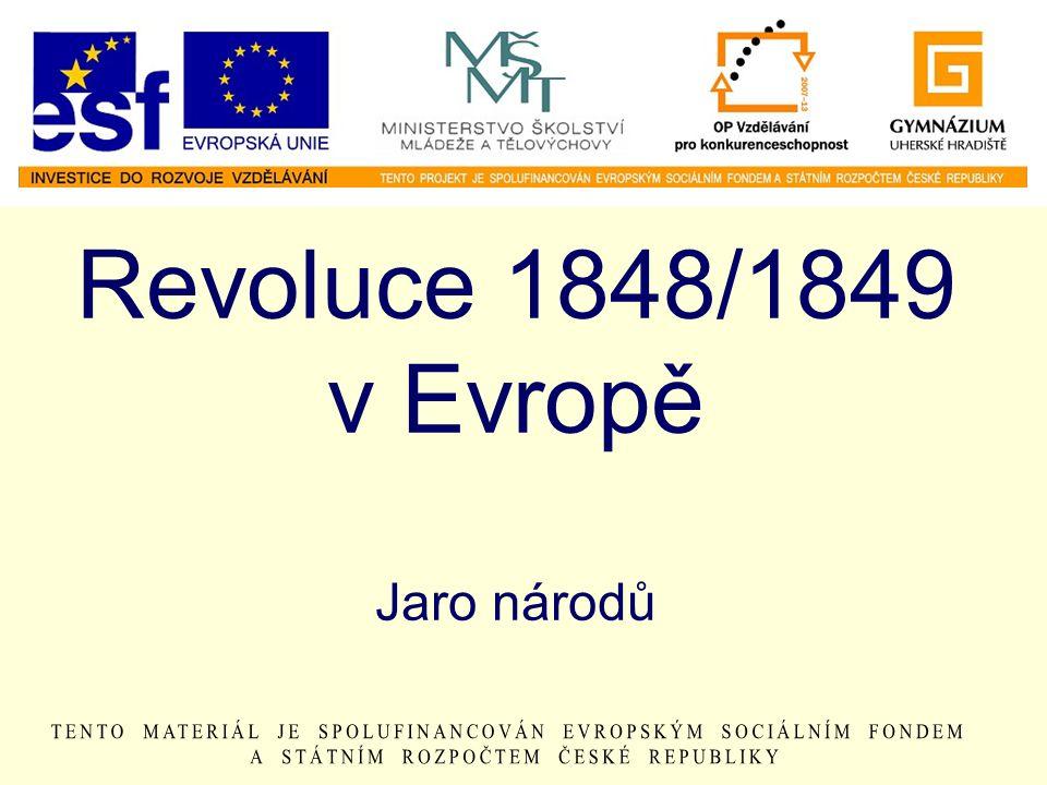 Revoluce 1848/1849 v Evropě Jaro národů