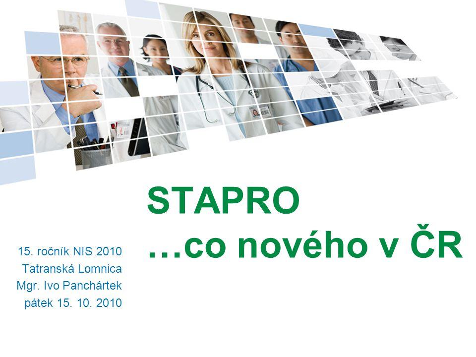 STAPRO …co nového v ČR 15. ročník NIS 2010 Tatranská Lomnica