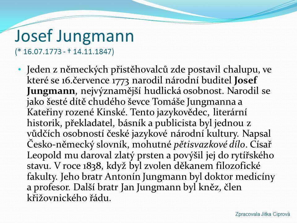 Josef Jungmann (* 16.07.1773 - † 14.11.1847)