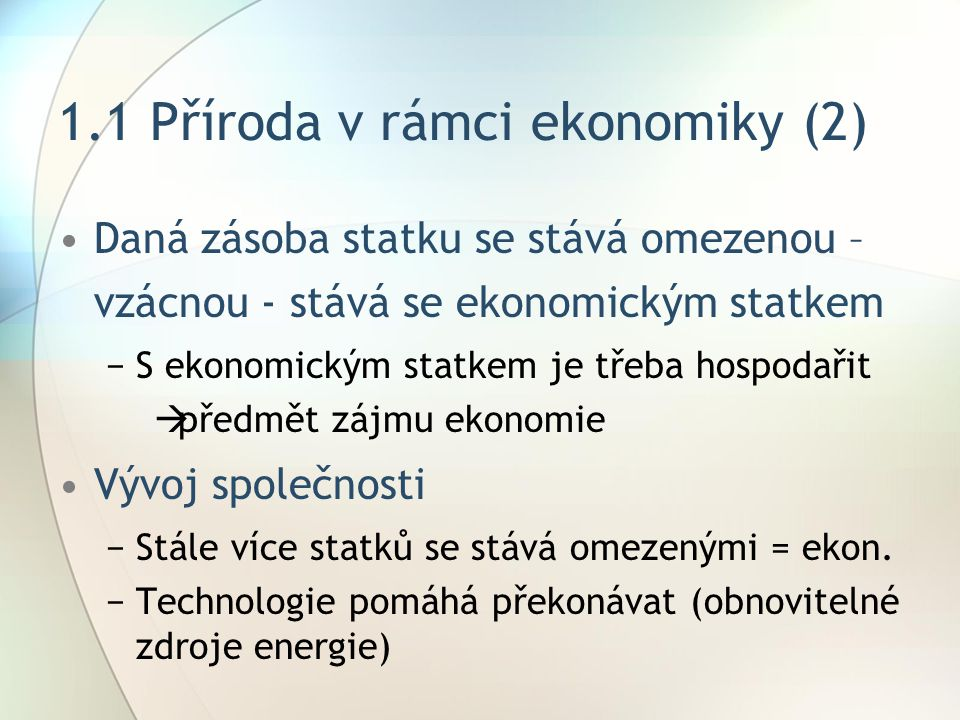 1.1 Příroda v rámci ekonomiky (2)
