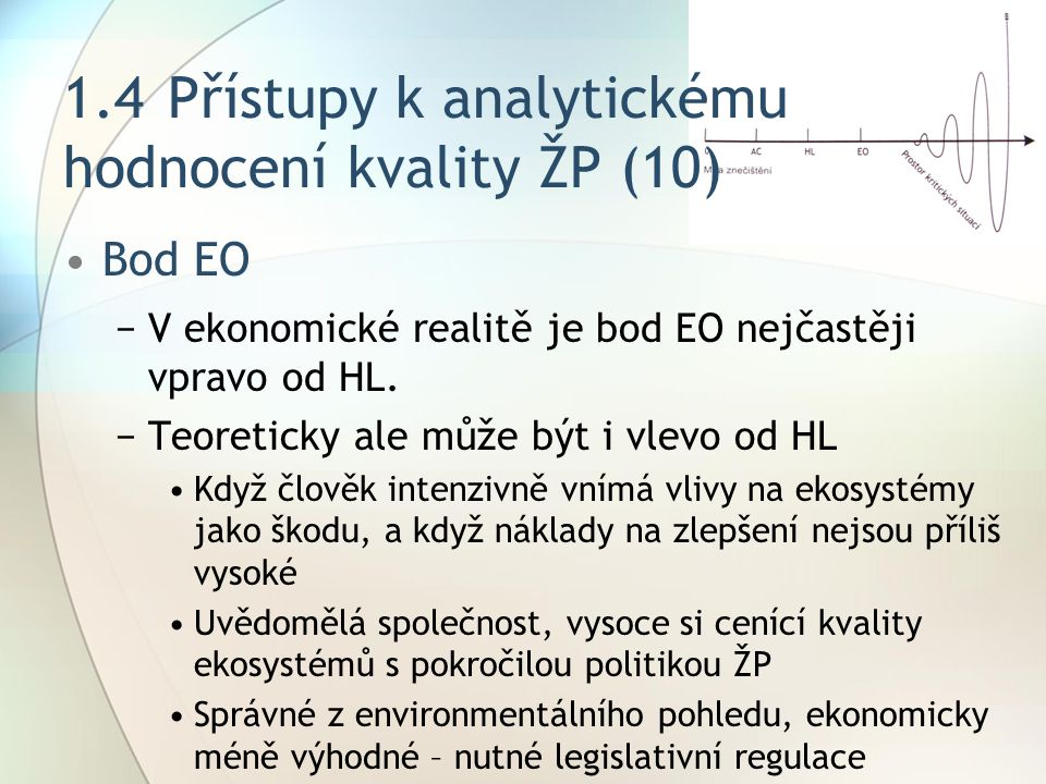 1.4 Přístupy k analytickému hodnocení kvality ŽP (10)
