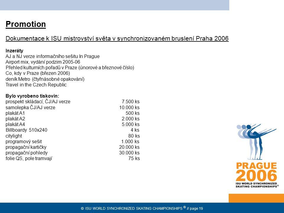 Promotion Dokumentace k ISU mistrovství světa v synchronizovaném bruslení Praha 2006. Inzeráty. AJ a NJ verze informačního sešitu In Prague.