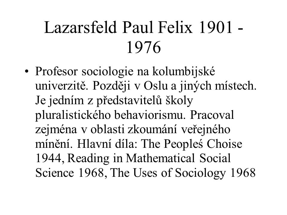 Lazarsfeld Paul Felix 1901 - 1976