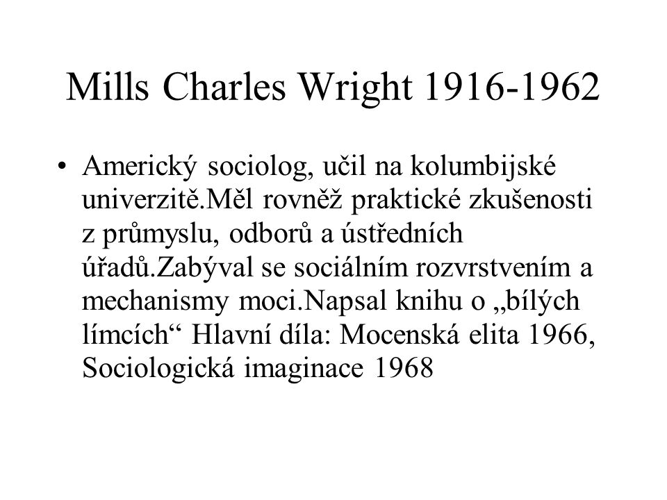 Mills Charles Wright 1916-1962