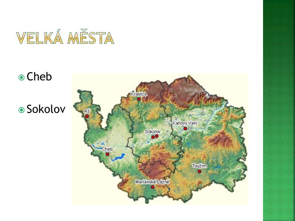 Velká města Cheb Sokolov