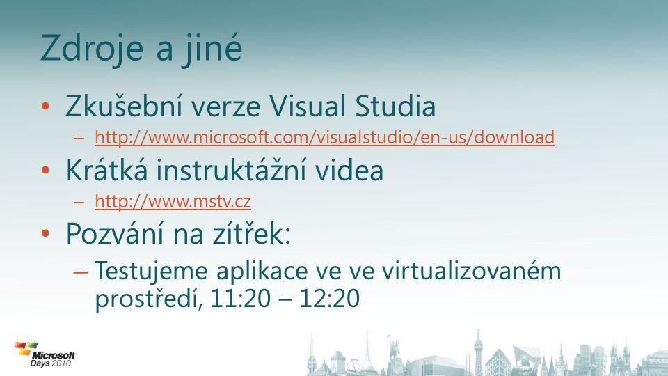 Zdroje a jiné Zkušební verze Visual Studia Krátká instruktážní videa