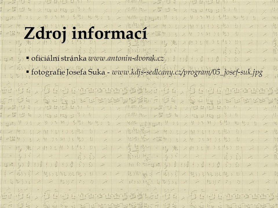 Zdroj informací oficiální stránka www.antonin-dvorak.cz