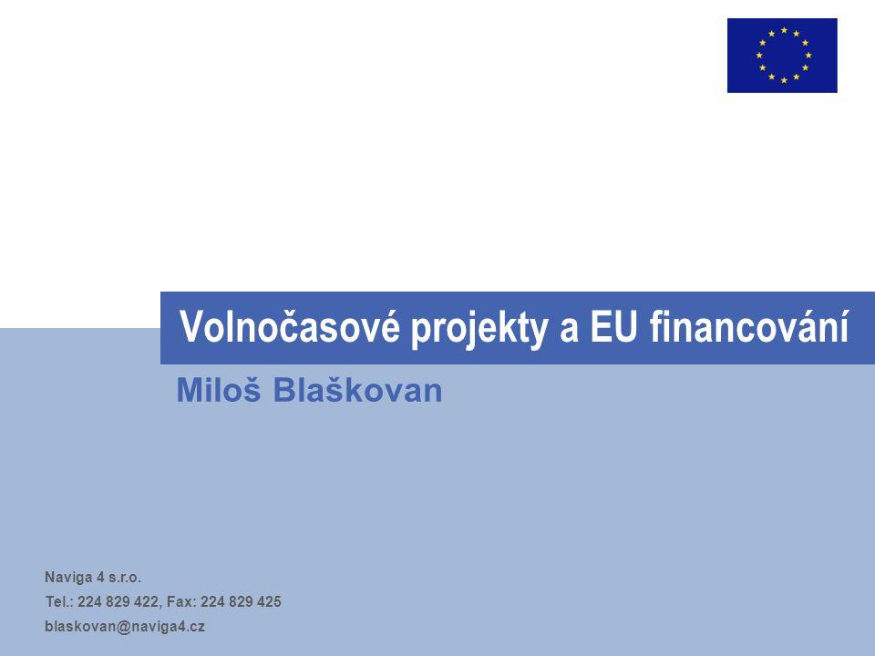 Volnočasové projekty a EU financování