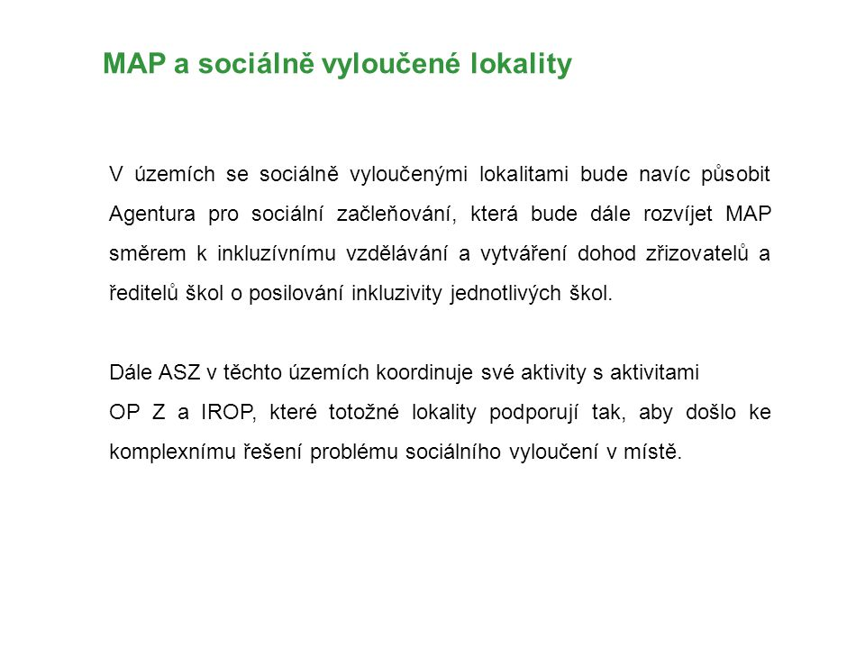 MAP a sociálně vyloučené lokality