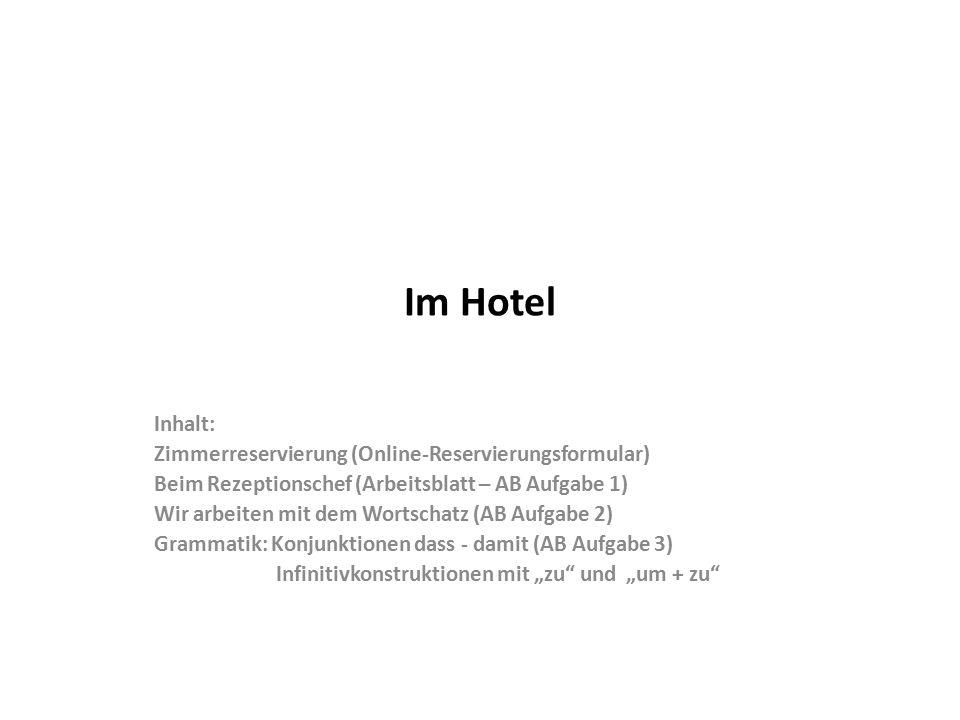 Im Hotel Inhalt: Zimmerreservierung (Online-Reservierungsformular)