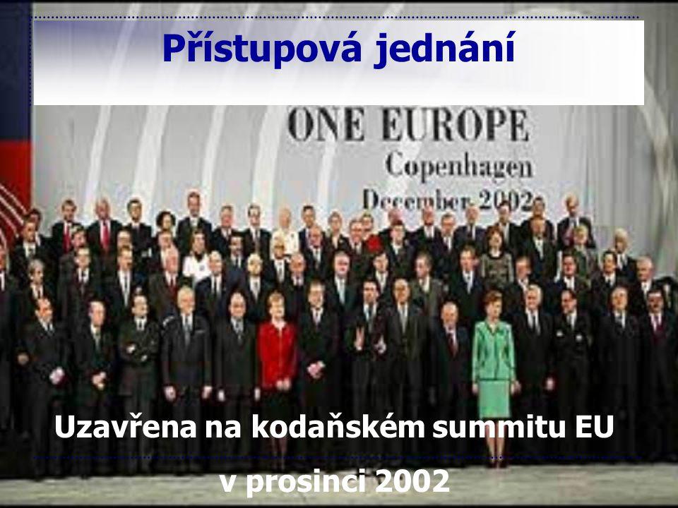 Uzavřena na kodaňském summitu EU